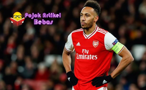 Real Madrid Ramaikan Perburuan Pierre Emerick Aubameyang